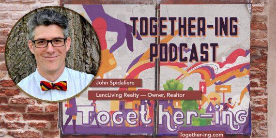 Together-ing John Spidaliere