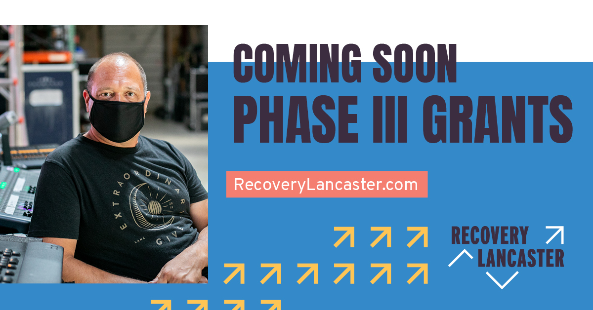Attention nonprofits: Recovery Lancaster Phase 3 opens Monday