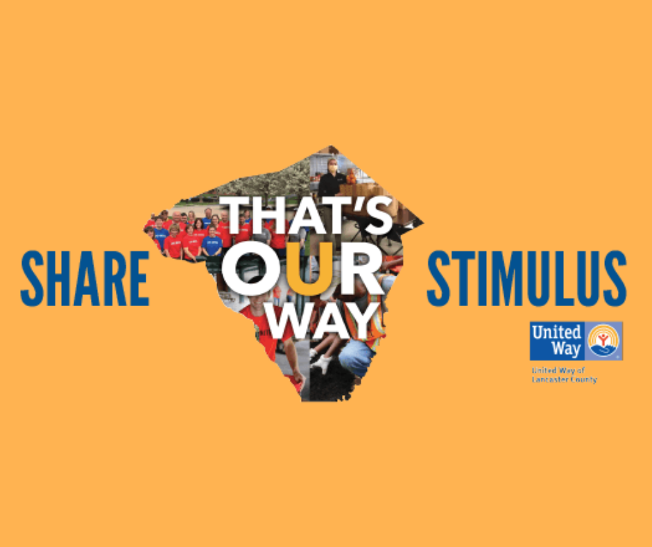 United Way of Lancaster County launches Share Our Stimulus initiative