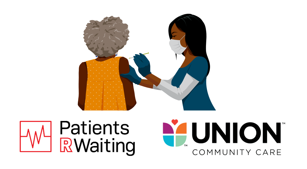 Union Community Care, Patients R Waiting offer Covid-19 vaccine clinics