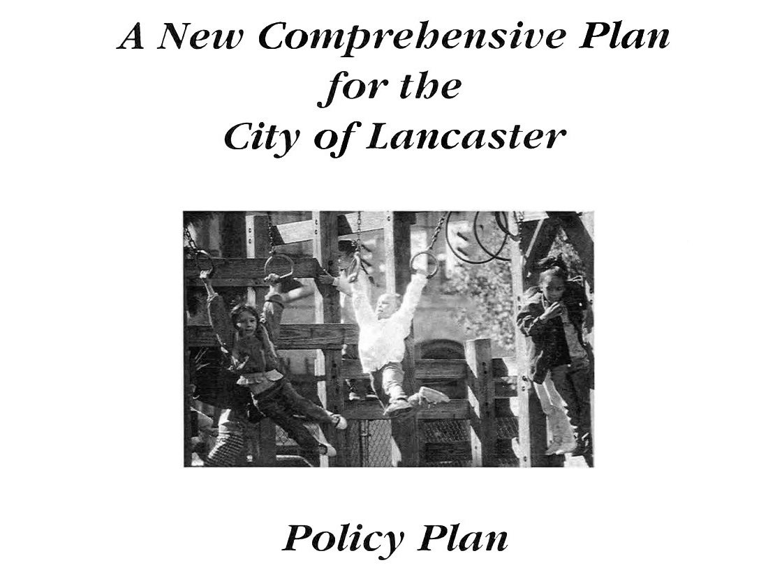 The 1993 comprehensive plan: How it changed Lancaster