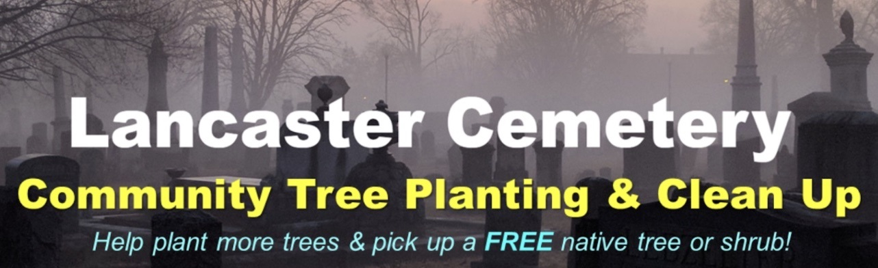 Tree planting planned in Lancaster Cemetery